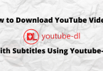 How to Download YouTube Videos With Subtitles Using Youtube-dl Featured